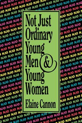 Image for Not Just Ordinary Young Men and Young Women
