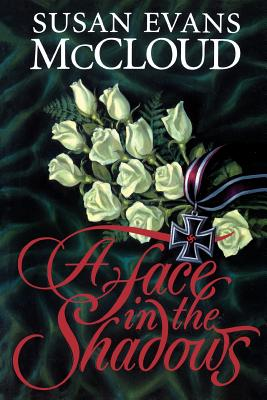 A Face in the Shadows, SUSAN EVANS MCCLOUD