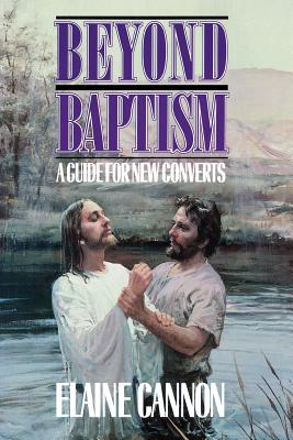 Image for Beyond Baptism: A Guide for New Converts