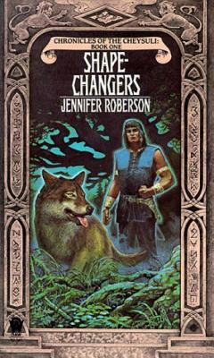 Image for Shapechangers (Chronicles of the Cheysuli) BOOK 1