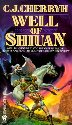 Well of Shiuan (Morgaine Saga, Book 2)