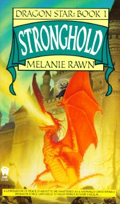 Stronghold (Dragon Star, Book 1), MELANIE RAWN