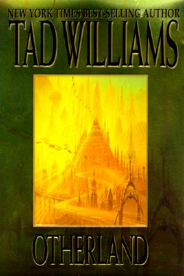 Otherland: City Of Golden Shadow, TAD WILLIAMS