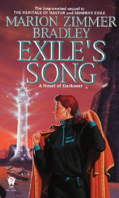 Exiles Song : A Novel of Darkover, ZIMMER MARION BRADLEY