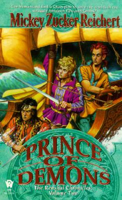 Prince of Demons (Renshai Chronicles Vol. 2) (Renshai Chronicles), Mickey Zucker Reichert