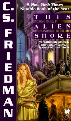 This Alien Shore, Friedman, C.S.