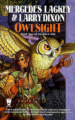 Owlsight: Book Two of  Darian's Tale (The Owl Mage Trilogy), Lackey, Mercedes; Dixon, Larry