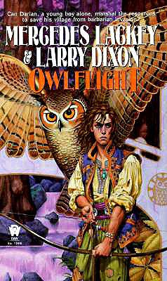 Owlflight (Valdemar: Darian's Tale, Book 1), Lackey, Mercedes; Dixon, Larry