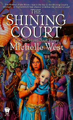 The Shining Court  [The Sun Sword #3], Michelle West