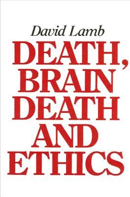 Image for Death Brain Death and Ethics