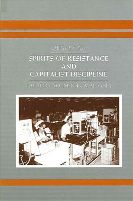 Image for Spirits of Resistance and Capitalist Discipline (Suny Series in Anthropology of Work)
