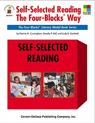 Image for Self-Selected Reading the Four-Blocks® Way, Grades 1 - 5: The Four-Blocks® Literacy Model Book Series