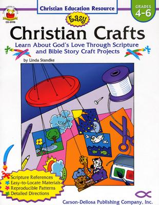 Image for Easy Christian Crafts: Grades 4-6 (Christian Education Resource)