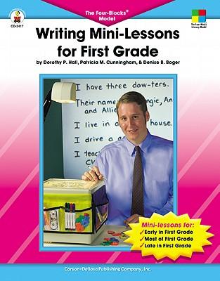 Image for Writing Mini-Lessons for First Grade: The Four-Blocks® Model (Four-Blocks Literacy Model)