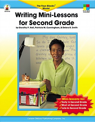 Writing Mini-Lessons for Second Grade: The Four-Blocks® Model (Four-Blocks Literacy Model)