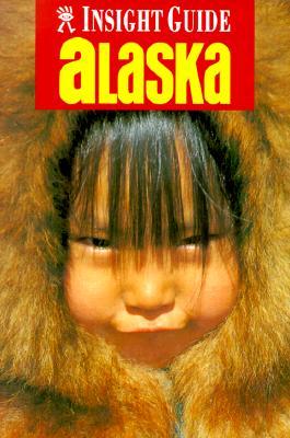Image for Insight Guide Alaska (Alaska, 1998)
