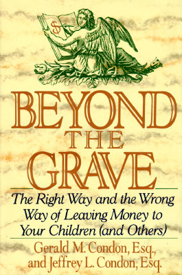 Image for Beyond the Grave: The Right Way and the Wrong Way of Leaving Money to Your Children (And Others)