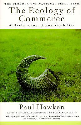 Image for The Ecology of Commerce: A Declaration of Sustainability