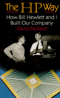 Image for The HP Way: How Bill Hewlett and I Built Our Company