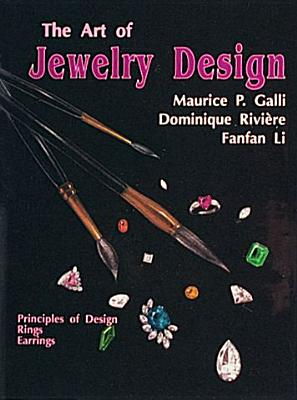 Image for ART OF DESIGNING JEWELRY, THE PRINCIPLES OF DESIGN RINGS EARRINGS