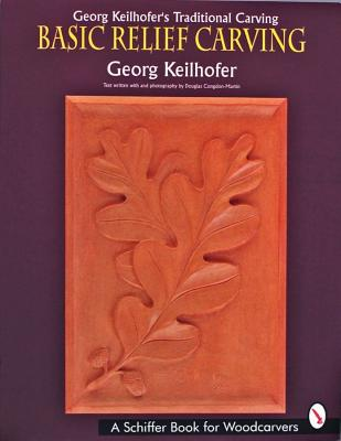 Image for Georg Keilhofers Traditional Carving: Basic Relief Carving