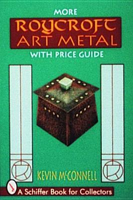 Image for More Roycroft Art Metal with Price Guide