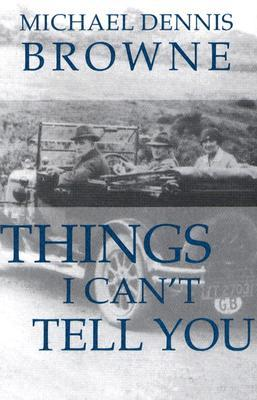 Things I Can't Tell You (Carnegie Mellon Poetry Series)