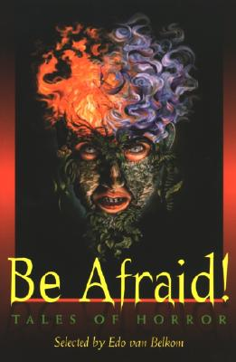 Image for Be Afraid!: Tales of Horror