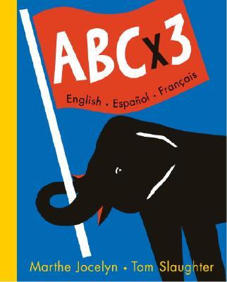 Image for Abc X 3: English, Espanol, Francais