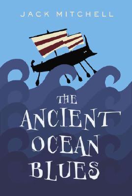 ANCIENT OCEAN BLUES, JACK MITCHELL