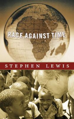Image for Race Against Time (CBC Massey Lectures Series)