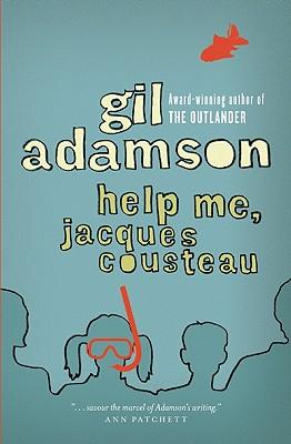 Help Me, Jacques Cousteau, Adamson, Gil