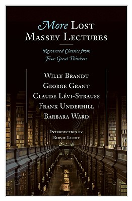 Image for More Lost Massey Lectures : recovered classics from five great Thinkers