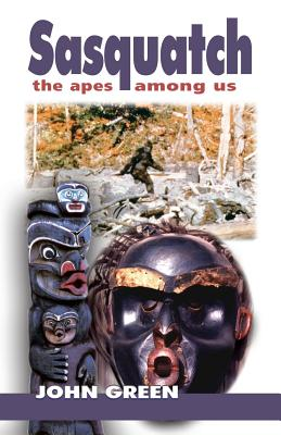Image for Sasquatch - The Apes Among Us