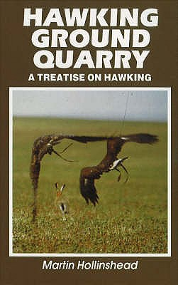 Image for Hawking Ground Quarry : A Treatise on Hawking
