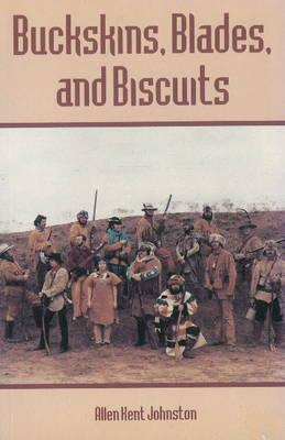Image for Buckskins, Blades & Biscuits: Text and Drawings