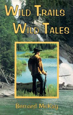 Image for Wild Trails Wild Tales