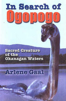 In Search of Ogopogo: Sacred Creature of the Okanagan Waters, GAAL, Arlene