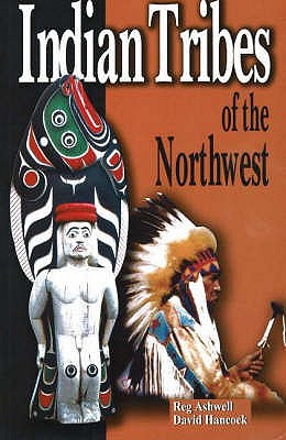 Image for Indian Tribes of the Northwest: Revised Edition
