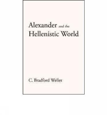Image for Alexander And the Hellenistic World