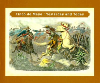 Image for Cinco de Mayo: Yesterday and Today