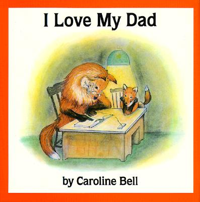 Image for I Love My Dad