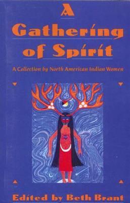 Gathering Spirit, A