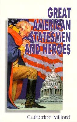 Image for Great American Statesmen and Heroes