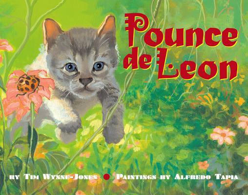 Pounce de Leon, Wynne-Jones, Tim