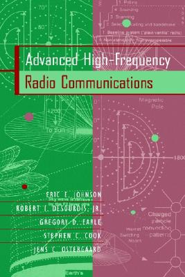 Advanced High-Frequency Radio Communications (Artech House Telecommunications Library), Johnson, Eric E.; Ostergaard, Jens C.; Cook, Stephen