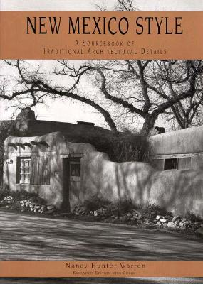 Image for New Mexico Style: A Source Book of Traditional Architectural Details