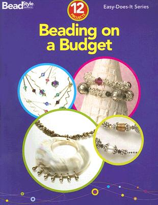 Image for Beading on a Budget: 12 Projects (Easy-Does-It)