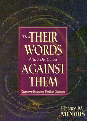 Image for That Their Words May Be Used Against Them (First Edition)