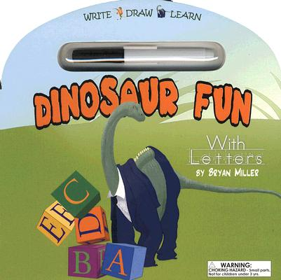 Image for Dinosaur Fun with Letters (Write - Draw - Learn)